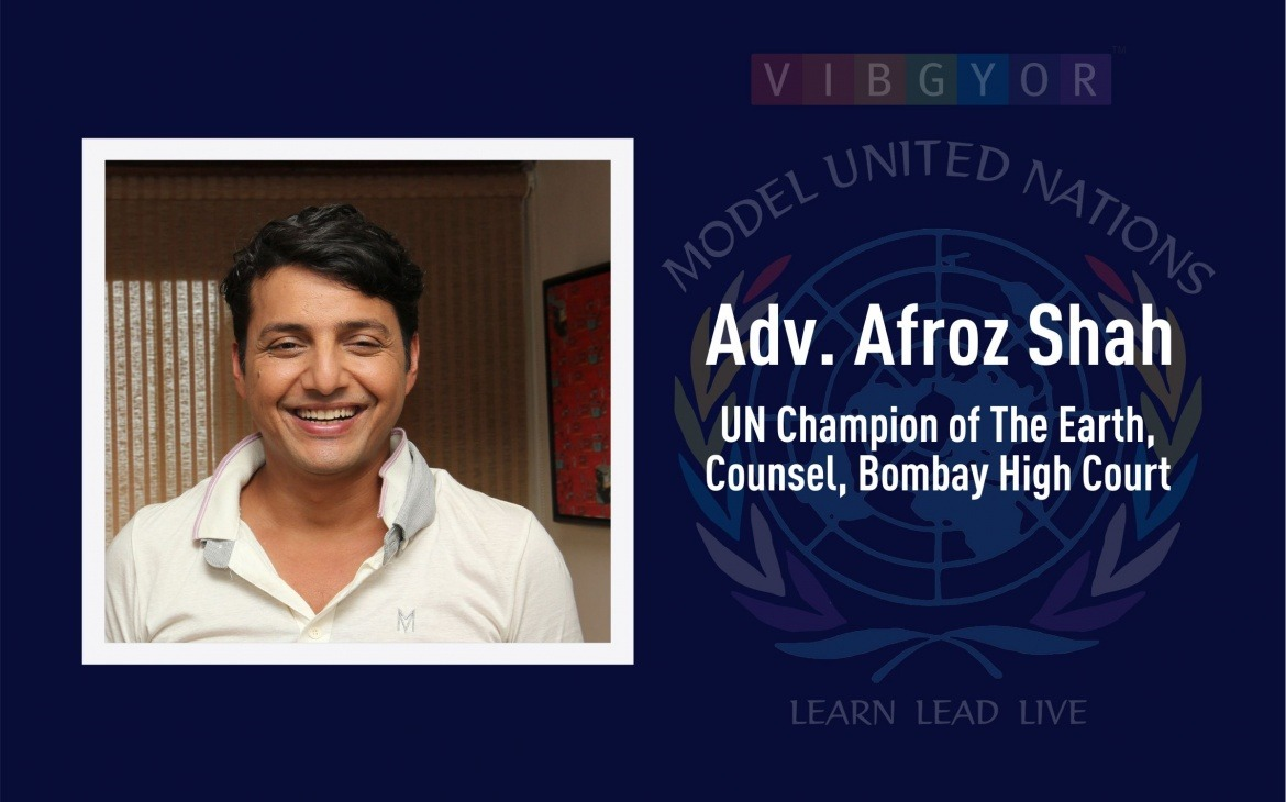 Guest of Honour – Opening Ceremony | Adv. Afroz Shah, UN Champion of the Earth, Counsel, Bombay High Court